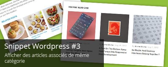 WordPress : Afficher des articles associés d'une même catégorie