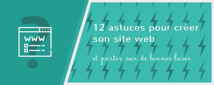 [Guide] 12 astuces à connaître avant de créer son site web