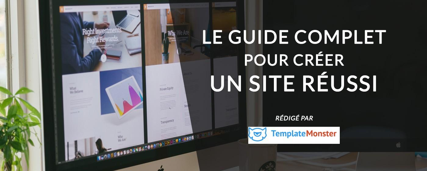 Guide complet pour créer un site réussi - Template Monster