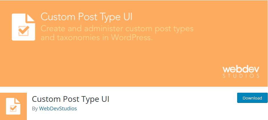 Custom Post Type UI - Très bon PlugIn WordPress